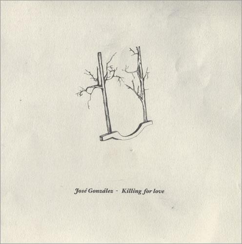 Jose-Gonzalez-Killing-For-Love-431325