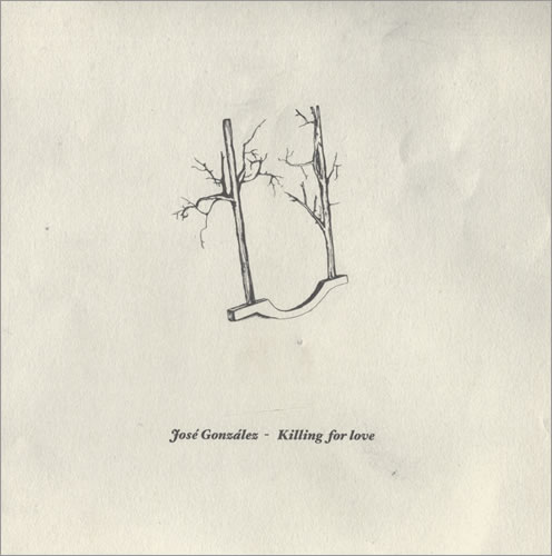Jose-Gonzalez-Killing-For-Love-431325